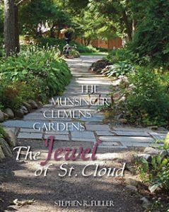 Munsinger Clemens Gardens: The Jewel of St. Cloud